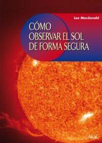 Cómo observar el Sol de forma segura