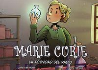 Marie Curie. La Actividad del Radio.