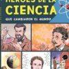 Héroes de la Ciencia